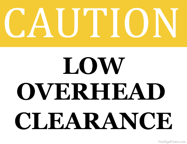 Printable Low Overhead Clearance Sign
