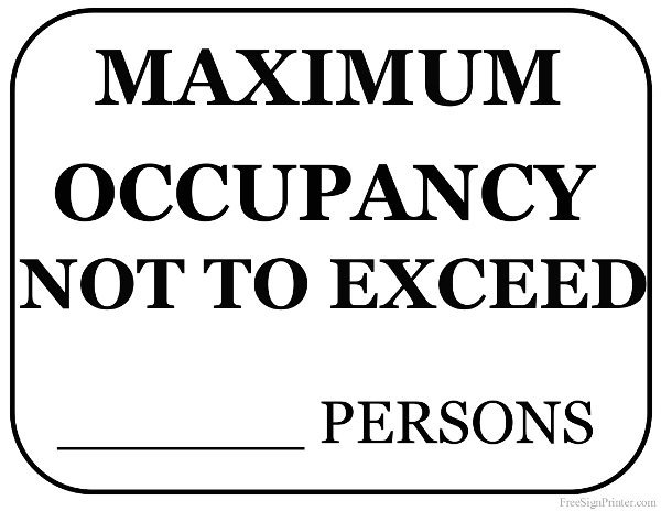 printable maximum occupancy sign. Black Bedroom Furniture Sets. Home Design Ideas