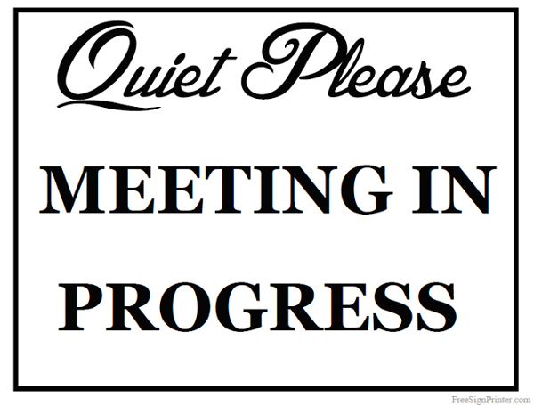 Printable Meeting in Progress Sign