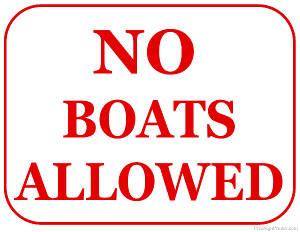Printable No Boats Allowed Sign