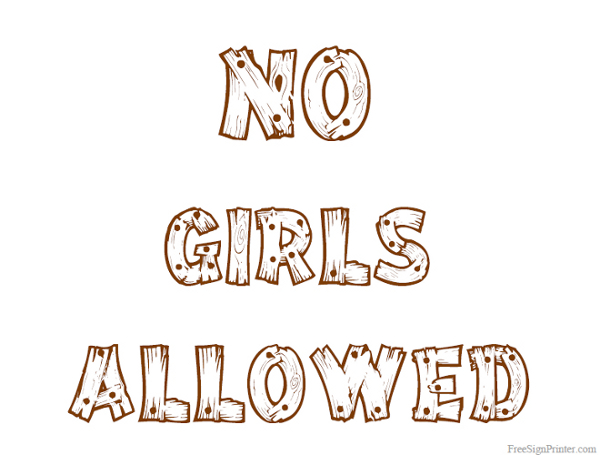 printable no girls allowed sign