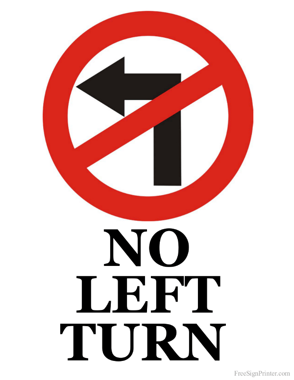 Printable No Left Turn Sign