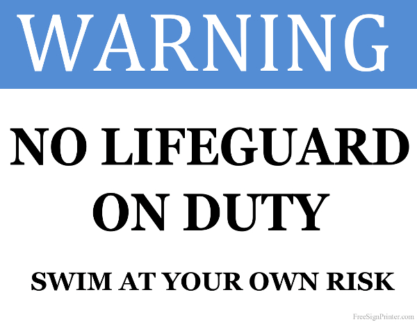 Printable No Lifeguard on Duty Sign