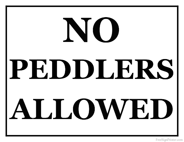 Printable No Peddlers Allowed Sign