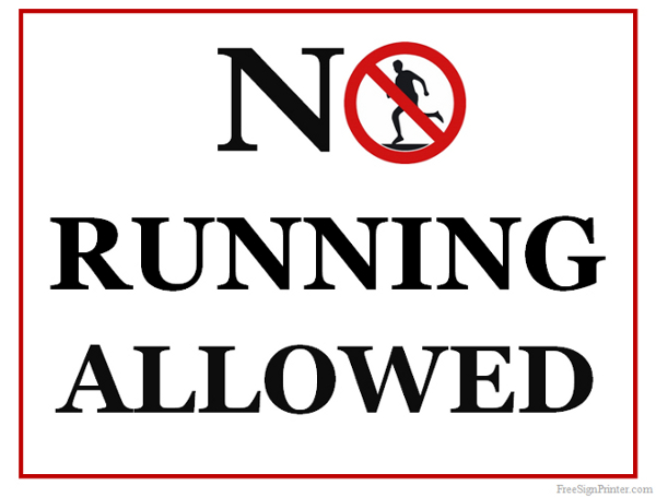 Printable No Running Allowed Sign