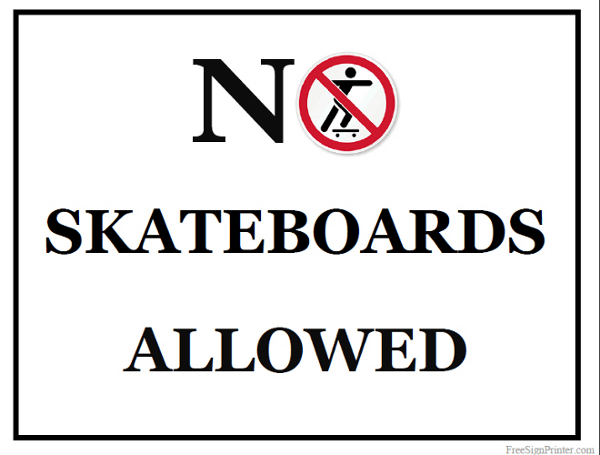 Printable No Skateboards Allowed Sign