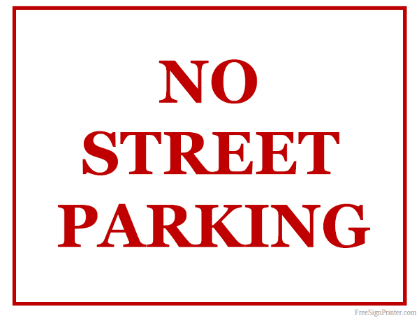 Printable No Street Parking Sign