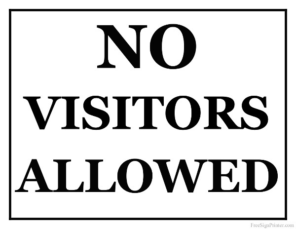 Printable No Visitors Allowed Sign