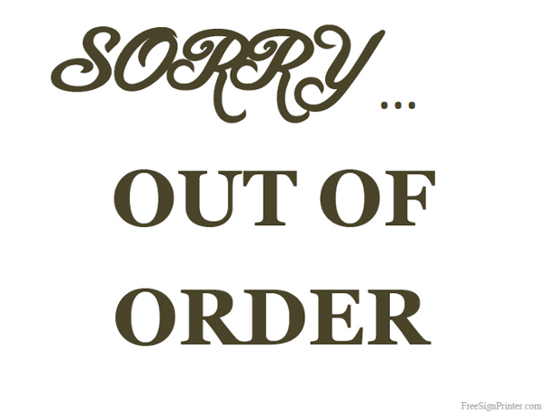 Printable out of order sign for Bathroom out of order