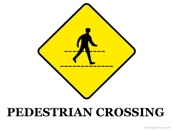 Printable Pedestrian Crossing Sign