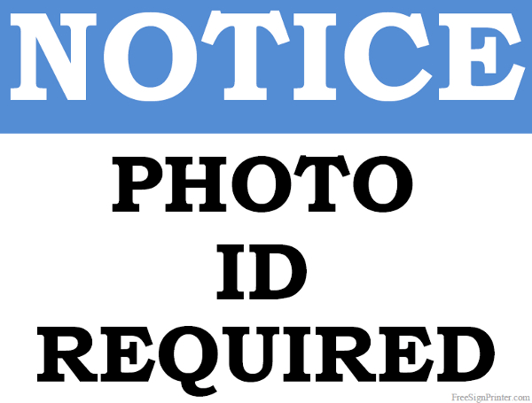 Printable Photo ID Required Sign