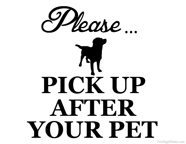Printable Pick Up After Your Pet Sign