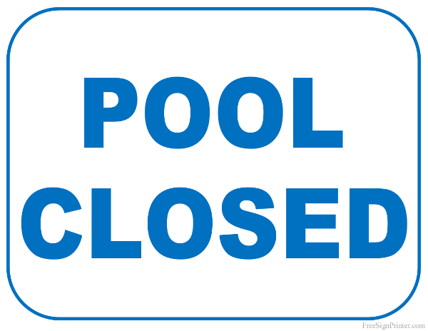 Printable Pool Closed Sign