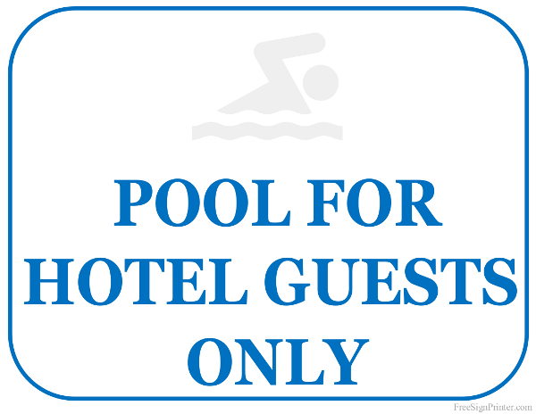 Printable Pool for Hotel Guests Only Sign