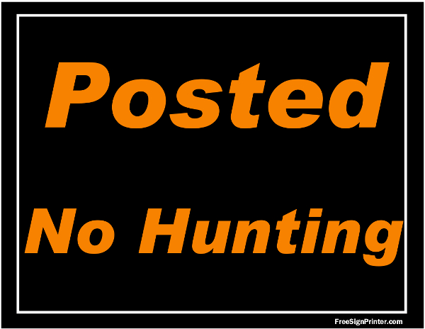 Printable Posted No Hunting Sign