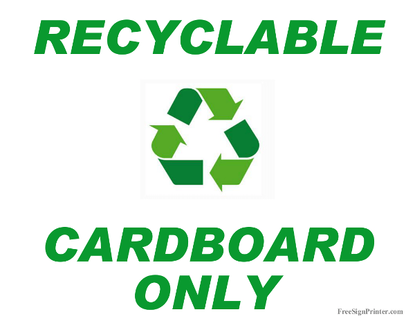 Printable Recycle Cardboard Only Sign