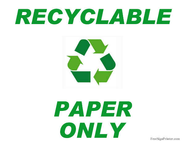 Printable Recycle Paper Only Sign