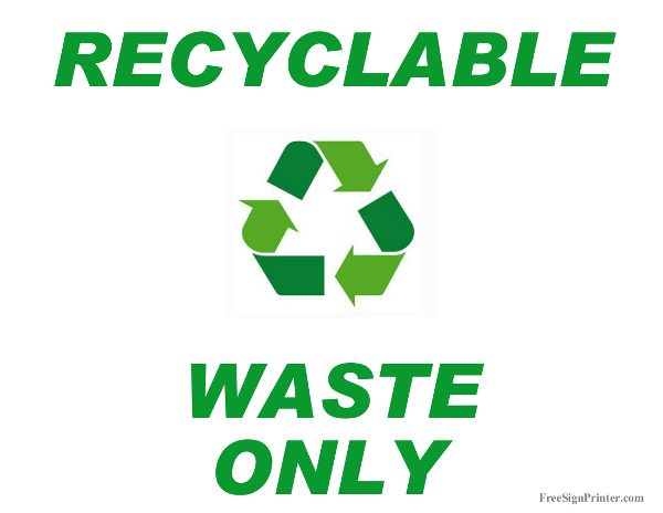 Printable Recycle Waste Only Sign