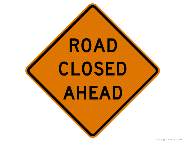 Printable Road Closed Sign