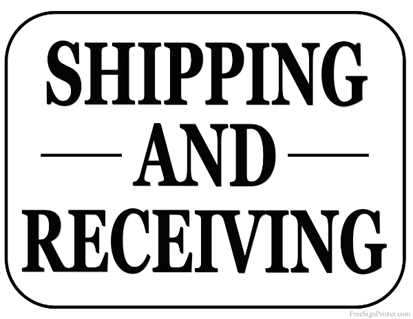 Printable Shipping and Receiving Sign