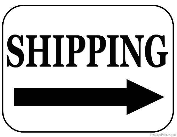 Printable Shipping With Right Arrow Sign