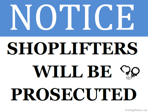 Printable Shoplifters will be Prosecuted Sign