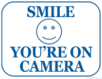 Versatile image with regard to smile you re on camera sign printable