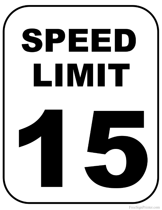 Printable 15 MPH Speed Limit Sign