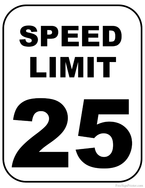 Printable 25 MPH Speed Limit Sign