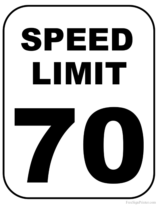 Printable 70 MPH Speed Limit Speed Limit Sign 70