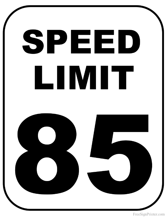 Printable 85 MPH Speed Limit Sign