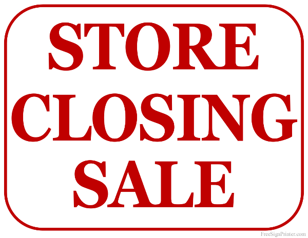 Printable Store Closing Sale Sign