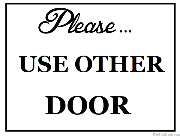 graphic regarding Please Use Other Door Sign Printable called Printable Hire Other Doorway Indication