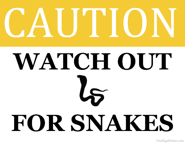 Printable Watch out for Snakes Sign