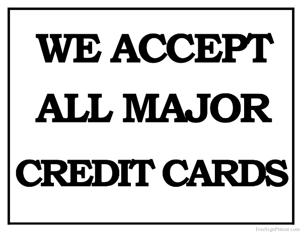 Printable we accept all major credit cards sign colourmoves