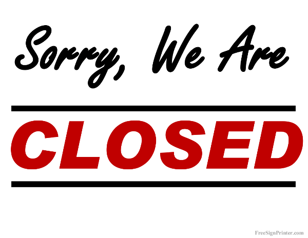 Printable sorry we are closed sign for Open closed sign template