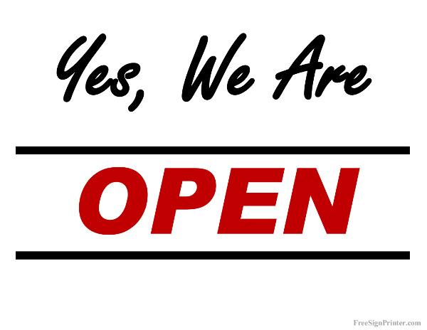 Printable We Are Open Sign Print Open Signs