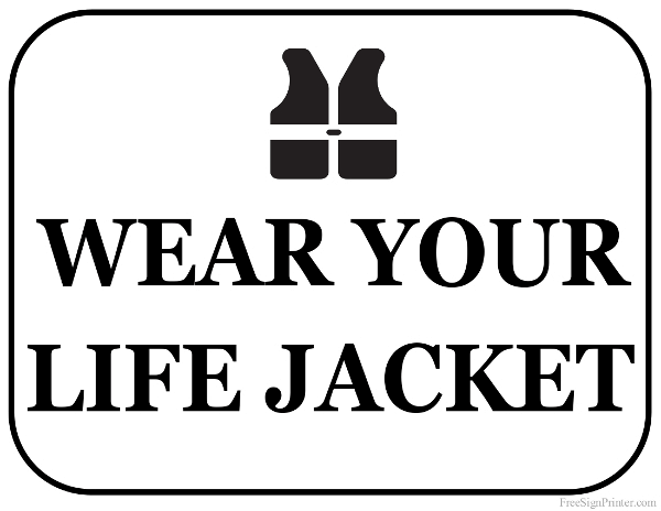 Printable Wear Your Life Jacket Sign