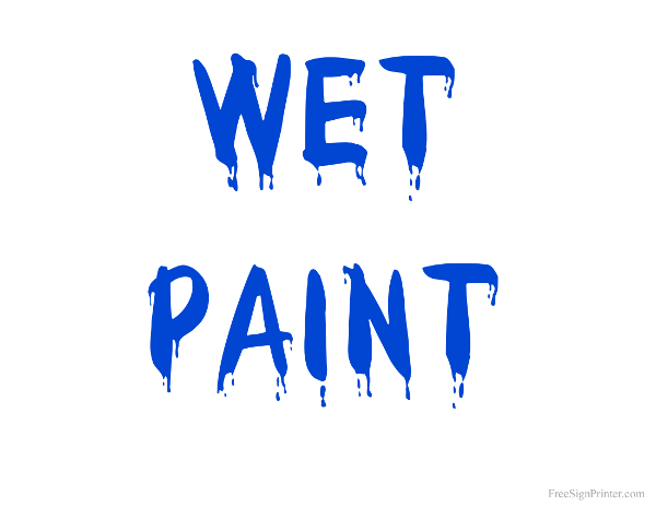 Printable Wet Paint Blue Text Sign