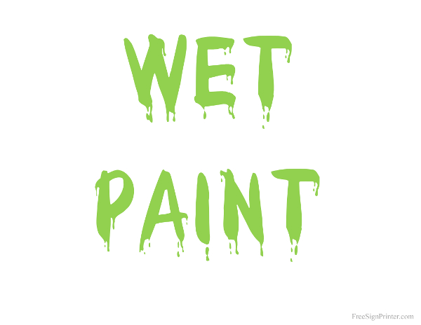 Printable Wet Paint with Green Text Sign