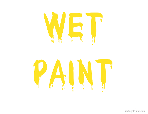 Printable Wet Paint Yellow Text Sign