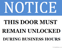 Door Must Remain Unlocked Sign