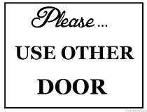 photo relating to Please Use Other Door Signs Printable identified as Printabale Doorway Indications - Print Doorway Symptoms