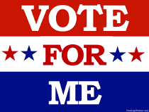 Vote For Me Sign