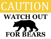 Watch out for Bears Sign