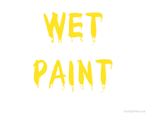 Wet Paint Sign with Yellow Text